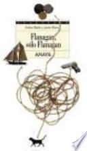 Flanagan, Sólo Flanagan
