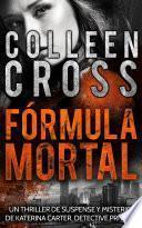 libro Fórmula Mortal