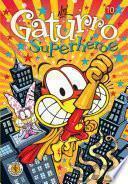 Gaturro 10. Gaturro Superhéroe
