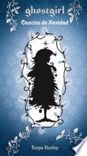libro Ghostgirl. Canción De Navidad