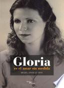 Gloria Es El Amar Sin Medida
