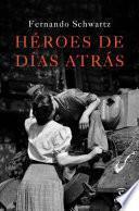 libro Héroes De Días Atrás