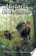 libro Historia De Un Soldado