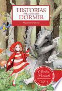 Historias Para Antes De Dormir. Vol. 1. Charles Perrault