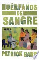 Huérfanos De Sangre