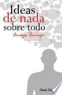 libro Ideas De Nada Sobre Todo