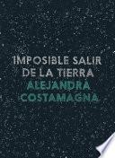 libro Imposible Salir De La Tierra