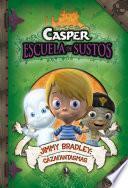 libro Jimmy Bradley: Cazafantasmas (casper, Escuela De Sustos 2)