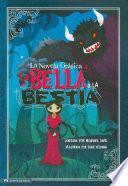 La Bella Y La Bestia/ Beauty And The Beast