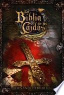 La Biblia De Los Caídos. Tomo 1 Del Testamento De Sombra