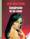 libro La Conspiración De Las Cosas