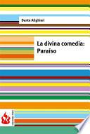 La Divina Comedia. Paraíso (low Cost). Edición Limitada
