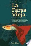 libro La Farsa Vieja