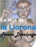 La Hija De La Llorona