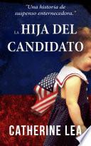 libro La Hija Del Candidato