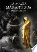 La Magia MÁs Antigua