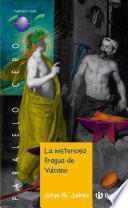 La Misteriosa Fragua De Vulcano (ebook)