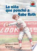 La Nia Que Poncho A Babe Ruth