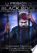 La Prision De Black Rock   Volumen 2