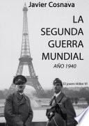 La Segunda Guerra Mundial, La Novela