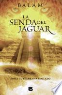 La Senda Del Jaguar