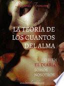 libro La Teoría De Los Cuantos Del Alma, O Bien El Diablo Somos Nosotros