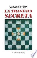 La Travesía Secreta