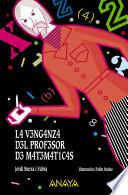 La Venganza Del Profesor De Matemáticas