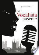 La Vocalista Ausente