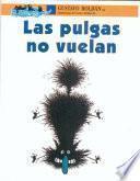 Las Pulgas No Vuelan