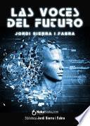 libro Las Voces Del Futuro