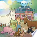 Leo Y La Granja De Animales
