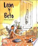 Leon Y Beto/ Leon And Beto