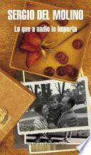 libro Lo Que A Nadie Le Importa