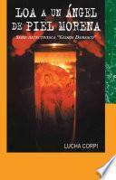 Loa A Un ángel De Piel Morena: Serie Detectivesca  Gloria Damasco