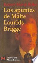 Los Apuntes De Malte Laurids Bridge