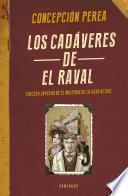 Los Cadáveres De El Raval (el Misterio De La Caja Bethel 3)