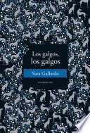 libro Los Galgos, Los Galgos
