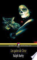 Los Gatos De Circe (colección Fantasía Y Terror)