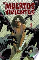 Los Muertos Vivientes #31