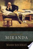 Los Papeles De Miranda