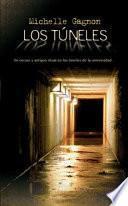 libro Los Túneles
