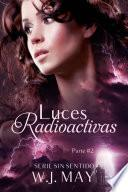 Luces Radioactivas