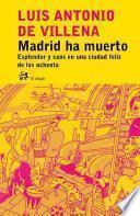 Madrid Ha Muerto.