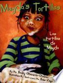 Magda S Tortillas / Las Tortillas De Magda