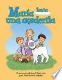 María Tenía Una Corderita (mary Had A Little Lamb)