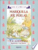 Mariquilla Ríe Perlas