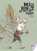 Max Ernst, El Hombre Pájaro