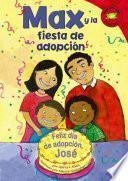 """Max Y La Fiesta De Adopci""""n"""