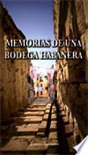 libro Memorias De Una Bodega Habanera